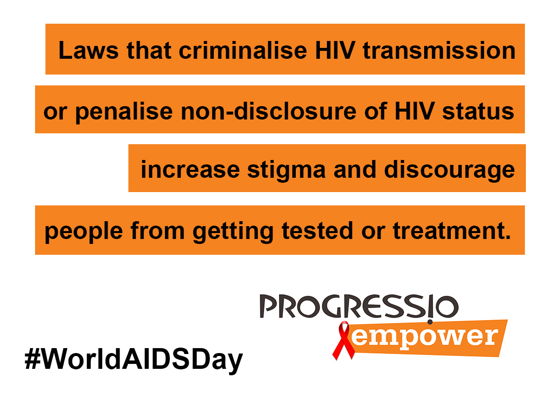 Laws that criminalize HIV, increase stigma and discourage treatment.