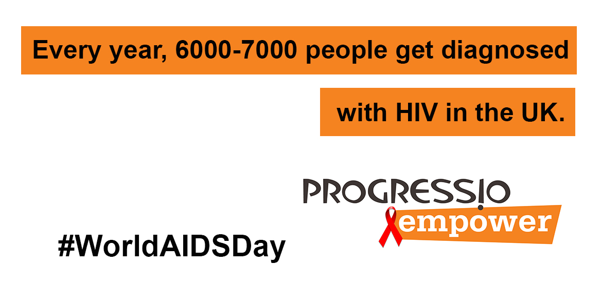 Every year, 6000-7000 people get diagnosed with HIV in the UK.
