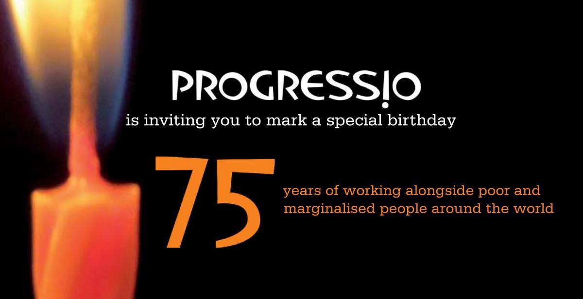 Come and help us celebrate 75 years of Progressio