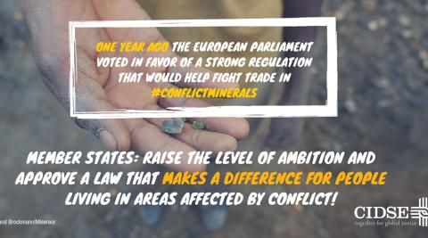 "photo of conflict minerals with quote: ""one year ago the European Parliament voted in favor of a strong regulation that would help fight trade in conflict minerals"""